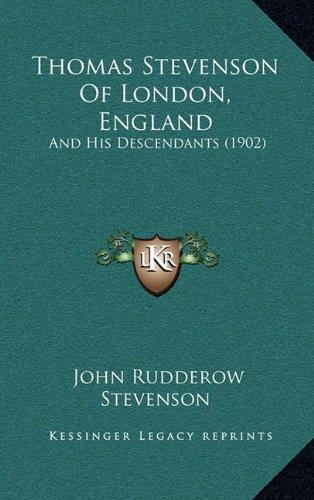 Thomas Stevenson Of London, England: And His Descendants (1902) pdf epub