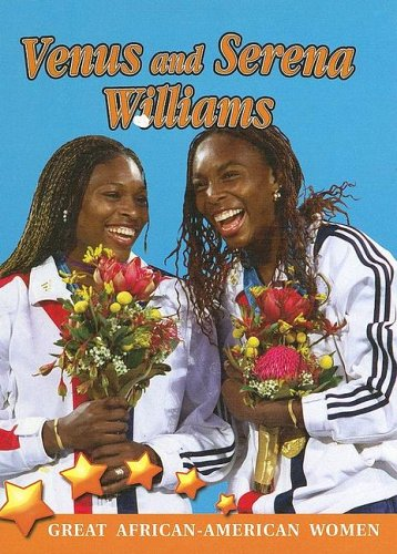 Search : Venus and Serena Williams (Great African American Women for Kids)