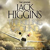 The Killing Ground: Sean Dillon Series, Book 14 | Jack Higgins