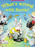 What's Wrong with Bertie? (Picture Ladybirds)