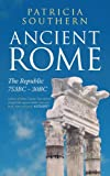 Ancient Rome, Patricia Southern, 1445604272