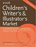 2006 Childrens Writers & Illustrators Market (CHILDREN'S WRITER'S AND ILLUSTRATOR'S MARKET)