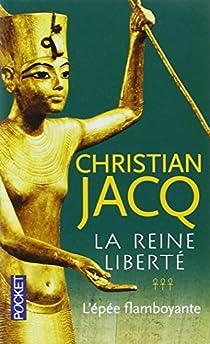 La reine liberté 3 Tomes – Christian Jacq
