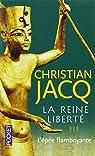 La Reine Liberté, tome 3 : L'Epée flamboyante par Jacq