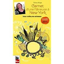 CARNET D'UNE FLÂNEUSE À NEW YORK, 2E ÉD.