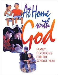At Home with God:  Family Devotions for the School Year