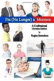 Christian Edition of I'm a Mormon, Regina Samuelson, 1484905482
