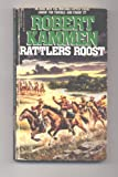 Rattlers Roost, Robert Kammen, 0821740334