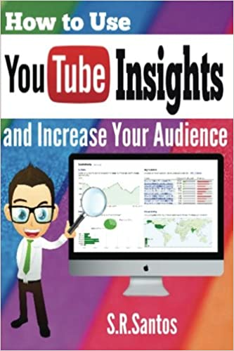 e5ae2c5482cc How to Use Youtube Insights  And Increase Your Audience Paperback – Import