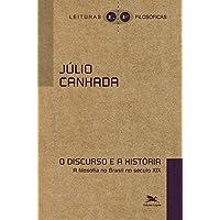 O Discurso e a história: A filosofia no Brasil no século XIX