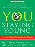 Product review for You, Staying Young: The Owner's Manual for Extending Your Warranty (Thorndike Large Print Health, Home and Learning)