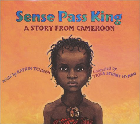 Sense Pass King: A Story from Cameroon