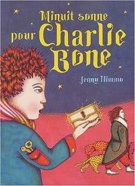 Minuit sonne pour Charlie Bone par Jenny Nimmo
