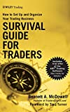 Survival Guide for Traders: How to Set Up and