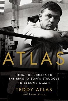 ?UPDATED? Atlas: From The Streets To The Ring: A Son's Struggle To Become A Man. comando Health Politica Citrus strength purchase 51AFLk9AHxL._SY346_