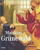 img - for Matthias Grunewald (Art & Design S.) book / textbook / text book