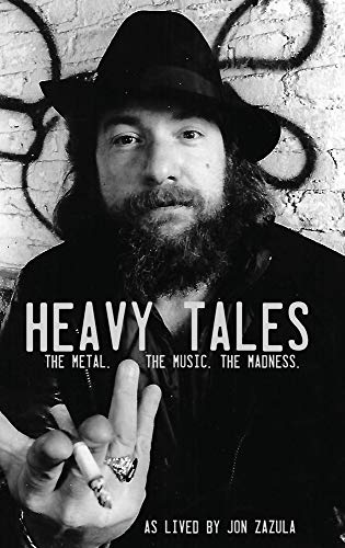 Heavy Tales: The Metal. The Musi...