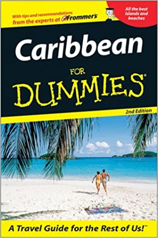 The Caribbean for Dummies (Dummies Travel)