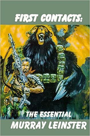 Image result for first contacts the essential murray leinster amazon