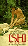 Ishi, the Last of His Tribe, Theodora Kroeber, 0553248987