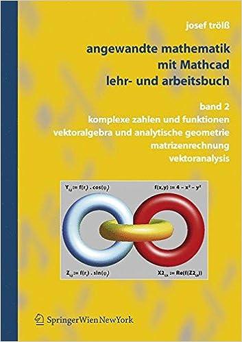 Angewandte Mathematik mit Mathcad, Lehr- und Arbeitsbuch: by Josef ...