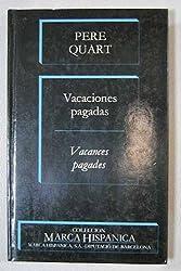 Vacaciones pagadas (Colección Marca hispánica) (Spanish Edition)