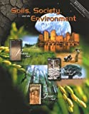 Soils, Society, and the Environment, Loynachan, T. E., 0922152748