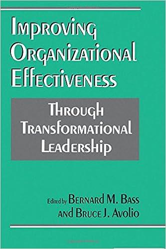 Improving organizational effectiveness through transformational improving organizational effectiveness through transformational leadership 1st edition fandeluxe Choice Image