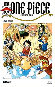 One Piece, Tome 32 : Love song par Oda