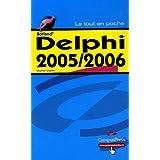 Delphi 2005/2006 tout en poche