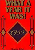 What a Year It Was! 1950, Beverly Cohn, 0922658153