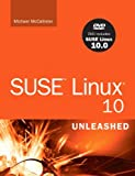 SUSE Linux 10 Unleashed, Mike McCallister, 0672327260