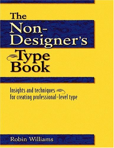 The Non-Designer's Type Book