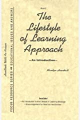 The Lifestyle of Learning Approach: An Introduction (Book 2) Paperback