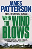 Front cover for the book When the Wind Blows by James Patterson