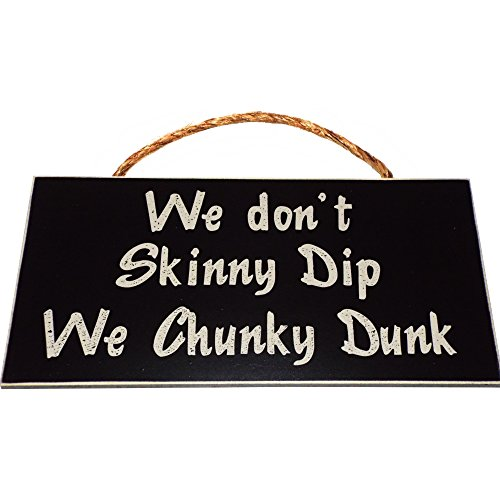 Vintage Wood Chunky (We don't Skinny Dip We Chunky Dunk Vintage Wood Sign For Pool Wall Decor Or Gift -- PERFECT SKINNY DIPPING SIGN!)