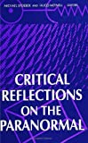 img - for Critical Reflections on the Paranormal (S U N Y Series in Religious Studies) book / textbook / text book