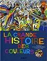 La grande histoire des couleurs par Marcos