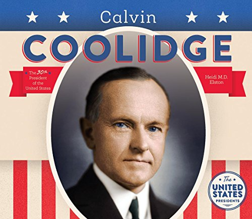Calvin Coolidge (United States Presidents) by Big Buddy Books (Image #1)