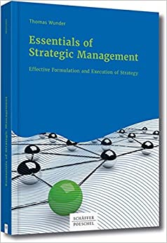 Book Essentials of Strategic Management: Effective Formulation and Execution of Strategy