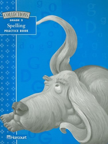 (Collections: Grade 2, Spelling Practice Book)
