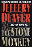 The Stone Monkey: A Lincoln Rhyme Novel (Lincoln Rhyme Novels)