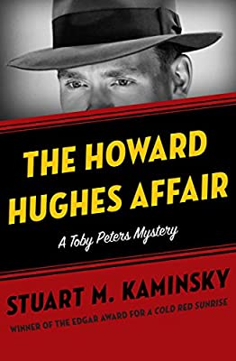 The Howard Hughes Affair (The Toby Peters Mysteries Book 4)