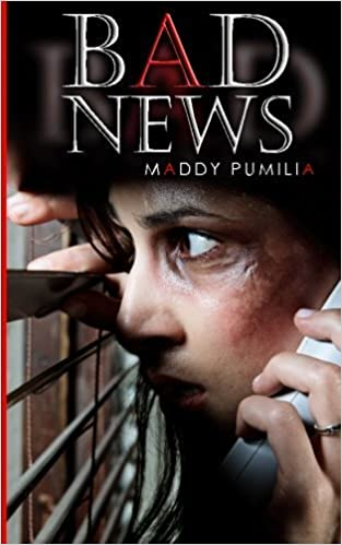 Book Bad News by Maddy Pumilia (2015-07-06)