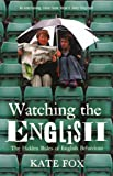 """Watching the English The Hidden Rules of English Behaviour"" av Kate Fox"