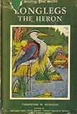 Longlegs the Heron