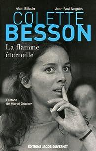 Colette Besson. La flamme éternelle par Alain Billouin