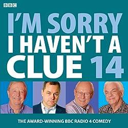 I'm Sorry I Haven't a Clue: Vol. 14