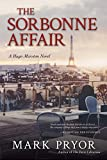img - for The Sorbonne Affair: A Hugo Marston Novel book / textbook / text book