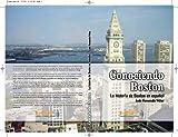 img - for Conociendo Boston: La Historia de Boston en Espa ol book / textbook / text book
